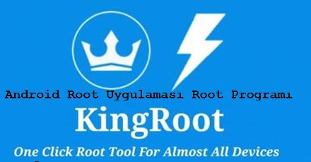 KingRoot İndir -Android Root Atma Programı